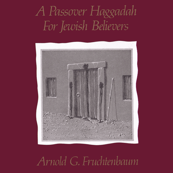 Passover Haggadah for Jewish Believers