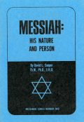 Messiah: His Nature and Person